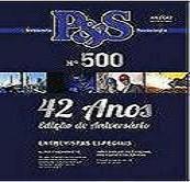 Leia já a edição especial interativa numero 500 da revista P&S