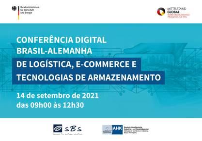 Conferência Digital Brasil-Alemanha de Logística, E-commerce e Tecnologias de Armazenamento