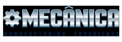 MECÂNICA Manufacturing Experience – 32ª Feira Internacional de Mecânica